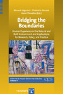 Bridging the Boundaries - Human Experience in the Natural and Built Environment and Implications for Research, Policy, and Practice